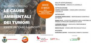 """23/03 Lizzanello: Le cause ambientali dei tumori. Esiste un caso """"Salento"""" ?"""
