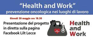 """""""Health & Work"""": prevenzione oncologica nei luoghi di lavoro"""